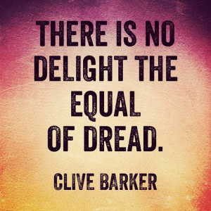 Clive Barker motivational inspirational love life quotes sayings ...