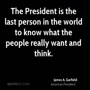 President James Garfield Quotes