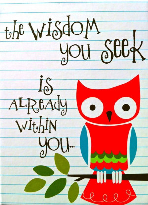 Owl Quotes Sayings | wise owl | Word!: Ideas, Wise Owls Quotes, Owls ...