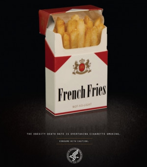 This anti ad on obesity suggest that French Fries or