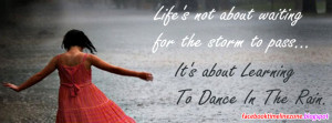 dancing in the rain quotes facebook timeline cover emotional quotes ...