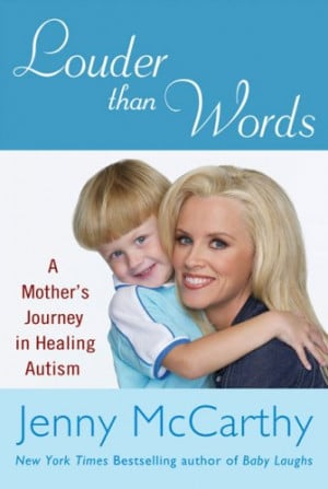 Jenny McCarthy...actress, mom, activist, and...a menace to public ...