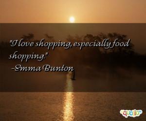 love shopping , especially food shopping.