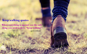 Walking quote #1