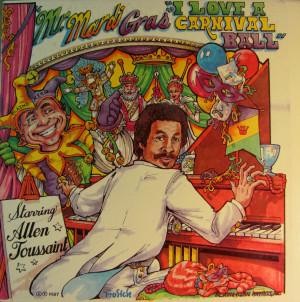 come to the mardi gras allen toussaint allen toussaint from