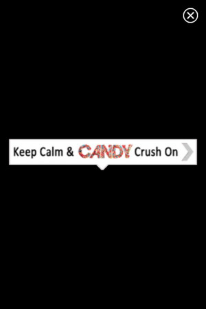 Candy crush quote