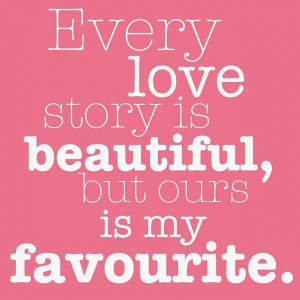 our love story quotes