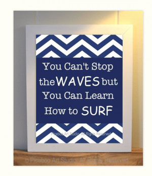 Boy room art, inspirational quotes for boys, surfer boy, dorm room ...