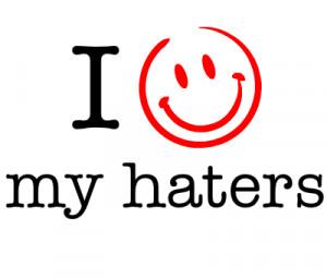 love my haters créé par haters