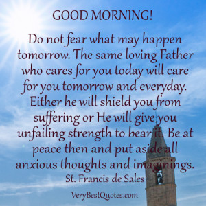 Uplifting Good Morning Quotes – Do not fear what may happen