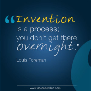 Louis Foreman quotes about invention