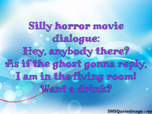 Horror Movie Funny Quotes