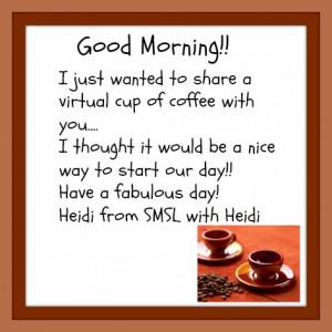 Good morning!! Happy Friday!!!
