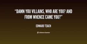 quote-Edward-Teach-damn-you-villains-who-are-you-and-33377.png