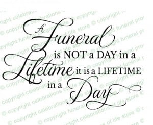 Funeral quotes, deep, sayings, meaning, lifetime