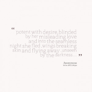 ... she fled ,wings breaking skin and flying away ,unseen by the darkness