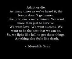 ... grey grey s anatomy meredith quotes grey wisdom anatomy grey friends