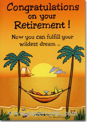 Congratulations On Your Retirement Quotes funny retirement card front