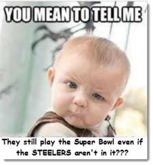super-bowl-humor-still-play-no-steelers.jpg