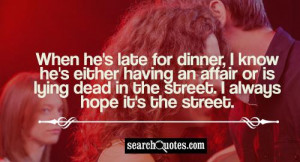 Women Having An Affair With Married Men Quotes