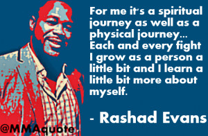 Rashad Evans: It's a spiritual journey as well as physical