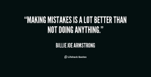billie joe armstrong quotes sayings making mistakes