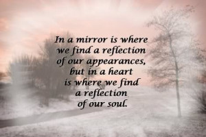 url=http://www.quotes99.com/in-a-mirror-is-where-we-find-a-reflection ...
