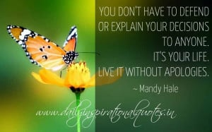 You don't have to defend or explain your decisions to anyone. It's ...