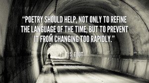 quote-T.-S.-Eliot-poetry-should-help-not-only-to-refine-110420_1.png