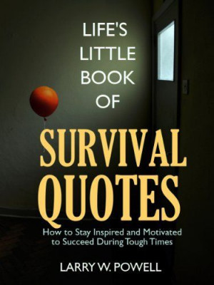 Survival and the Will to Live