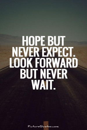 Hope But Never Expect Look
