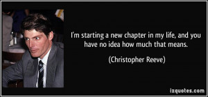 quote-i-m-starting-a-new-chapter-in-my-life-and-you-have-no-idea-how ...