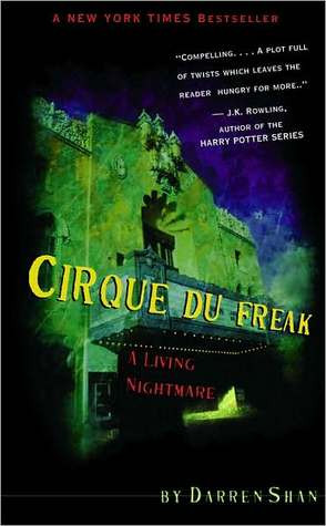 "Start by marking ""A Living Nightmare (Cirque Du Freak, #1)"" as ..."