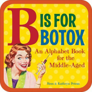 ... being marketed to hold a funny botox daughter with great jokes botox
