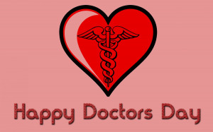 National Doctor's Day 2015 Quotes - Photos