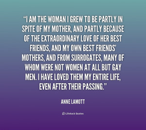 quote-Anne-Lamott-i-am-the-woman-i-grew-to-199923.png