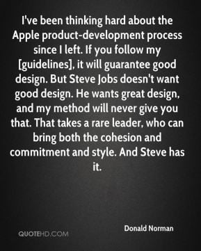 ... bring both the cohesion and commitment and style. And Steve has it