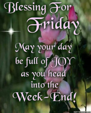 Friday blessing!Daily Quotes, Dust Jackets, Friday Blessed, Daily ...