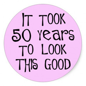 50th birthday, 50 years to look this good! classic round sticker