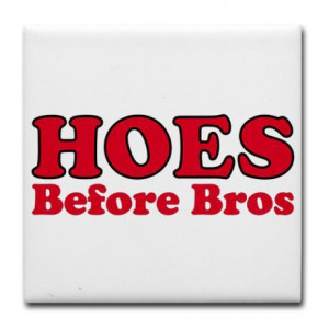 Hoes-before-bros-74480622330.jpeg#Hoes%20before%20bros
