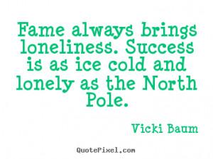 ... vicki baum more success quotes inspirational quotes love quotes
