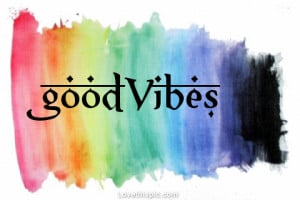 Good Vibes Quotes Tumblr Good vibes