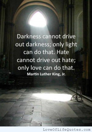 ... king jr quote on love and hate martin luther king jr quote martin