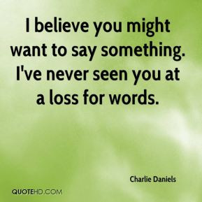 Say something Quotes