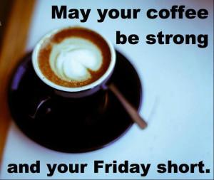 Good Friday Morning Darling & dears