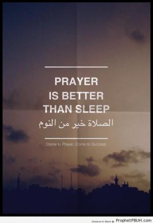 Prayer-is-better-than-sleep-Islamic-Quotes-About-Salah-Formal-Prayer ...