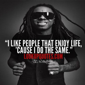 Quotes By : Lil Wayne | Added By: Mehedi Hasan