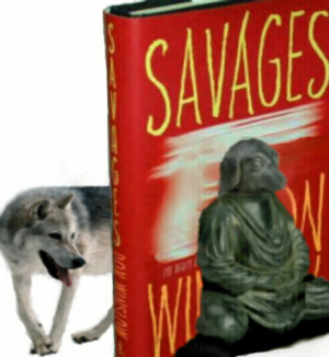 SAVAGES DON WINSLOW BOOK QUOTES