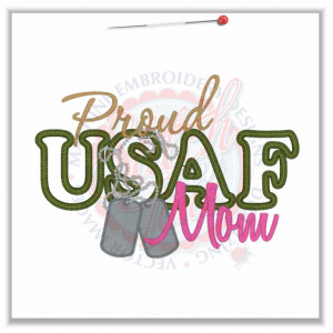 4727 Sayings : Proud USAF Mom Applique 5x7