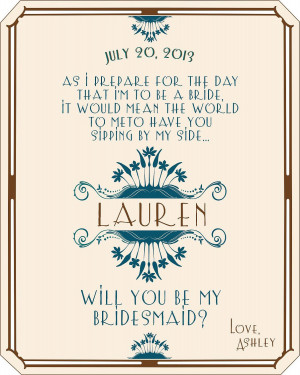 ... you be my Bridesmaid – Personalized Art Deco Will you Be My